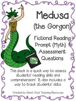 Medusa (the Gorgon) ~ A Fictional (Myth) Reading Assessmen