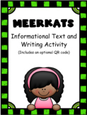 Meerkats: Informational Text and Writing Activity