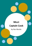 Meet Captain Cook by Rae Murdie - 2014 Short Listed Book - Endeavour