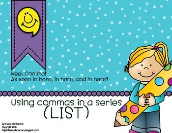 Meet Comma! Using Commas in a Series (list)