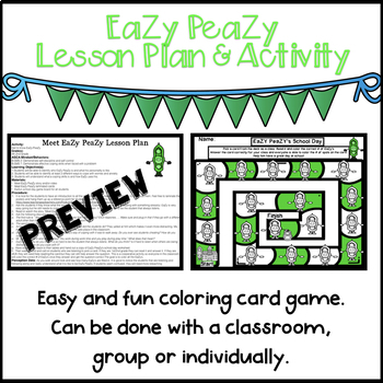 EaZy PeaZy (Lesson Plan and Activity)