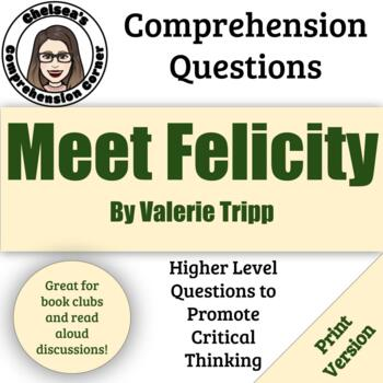 Meet Felicity by Valerie Tripp (Comprehension Guide)