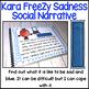 Sadness Social Narrative (Meet Kara FreeZy)
