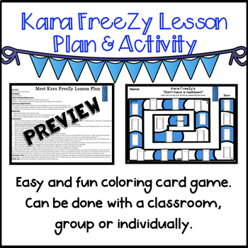 Kara FreeZy (Lesson Plan and Activity)