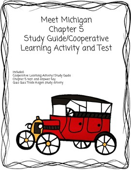 Meet Michigan Chapter 5  Study Guide/Cooperative Learning Activity and Test