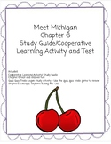Meet Michigan  Chapter 6  Study Guide/Cooperative Learning