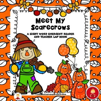 Meet My Scarecrows  (A Sight Word Emergent Reader)