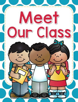Meet Our Class - A Class Book for the First Week of School - Back to School