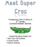 Meet Super Croc- Leveled Reader Bundle