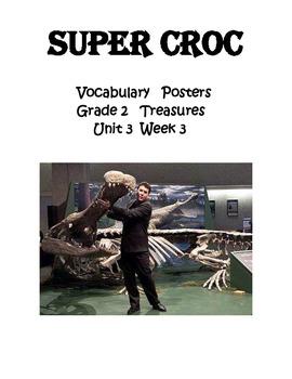 Meet Super Croc Vocabulary Posters for Grade 2 Treasures