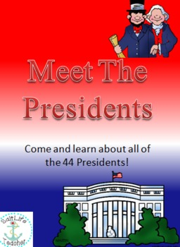 Meet The 44 Presidents - Presidents Day