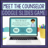 Meet The Counselor Google Slides Game - Back To School Cou