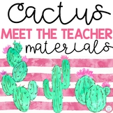 Meet The Teacher Night (Editable Forms and Materials) Cactus Theme
