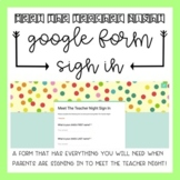 Meet The Teacher Night: Google Form Sign In