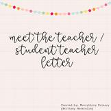 Meet The Teacher / Student Teacher Letter
