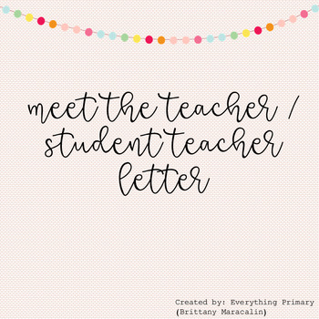 Meet The Teacher / Student Teacher Letter