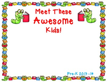 Meet These Awesome Kids!      A Classroom Photo Book With