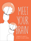 Meet Your Brain (The whole book)