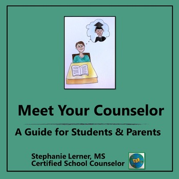Meet Your Counselor: An Info Guide for Students