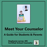 Meet Your Counselor: An Info Guide for Students and Parents