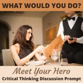 Meet Your Hero Critical Thinking Hypothetical Situation Activity