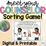 MEET YOUR SCHOOL COUNSELOR Bag Sorting Game, Posters, & Bi