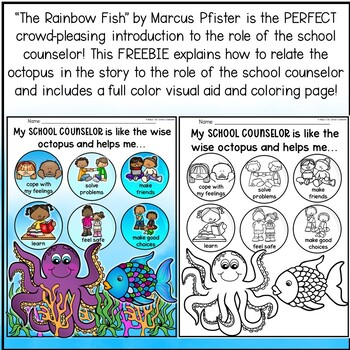 MEET YOUR SCHOOL COUNSELOR  - Rainbow Fish Octopus Visual Aid!