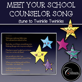 Meet Your School Counselor Song (Tune to Twinkle Twinkle)