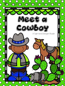 Meet a Cowboy  (A Sight Word Emergent Reader)