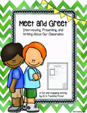 Meet and Greet: Interviewing, Presenting, and Writing Abou