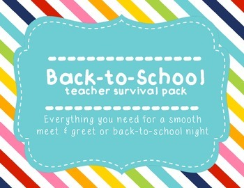 Back to School Night/Meet & Greet teacher survival kit