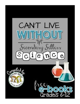 Can't Live Without It eBook: Science, Grades 6-12 (Free)