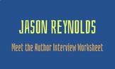 Meet the Author Interview: Jason Reynolds
