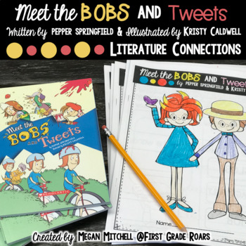 Meet the Bobs and Tweets Literature Connections