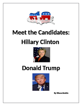 Meet the Candidates: Hillary Clinton and Donald Trump Election Activities