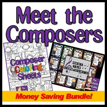 Meet the Composers Bundle - Bulletin Board and Coloring Sheets /Coloring Book