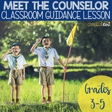 Meet the Counselor Activity Classroom Guidance Lesson for School Counseling