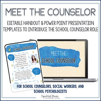 Meet the Counselor template: Editable Introduction handout & presentation