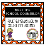 Meet the Counselor Fully Editable PPT Document Printable