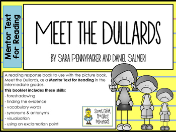 Meet the Dullards ~ Mentor Text for Reading Pack ~ Multi-Skill Booklet