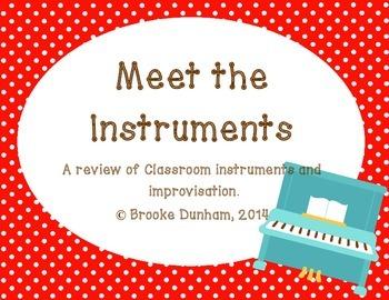 Meet the Instruments