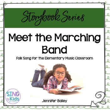 Meet the Marching Band: An Interactive Lesson for Elementary Students