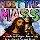 Meet the Mass - A No Prep Catholic Religion Resource
