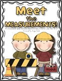 Meet the Measurements - Nonstandard Measurement Unit