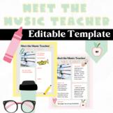 Meet the Music Teacher, Get to Know the Teacher Editable Template for Open House