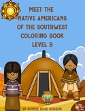 Meet the Native Americans of the Southwest Coloring Book-Level B