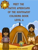 Meet the Native Americans of the Southwest Coloring Book-Level A