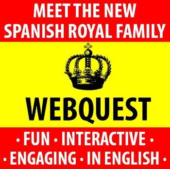 Spanish - Meet the New Spanish Royal Family - a Webquest!!