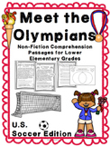 Meet the Olympians: U.S. Soccer Edition (Non-Fiction Comprehension Passages) Low
