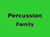 Meet the Percussion Family PowerPoint